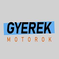 GYEREK motorok